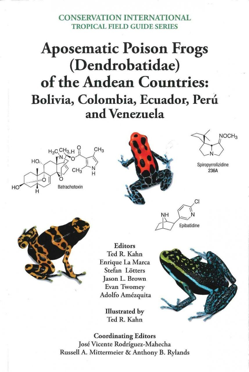 Aposematic Poison Frogs (Dendrobatidae) of the Andean Countries