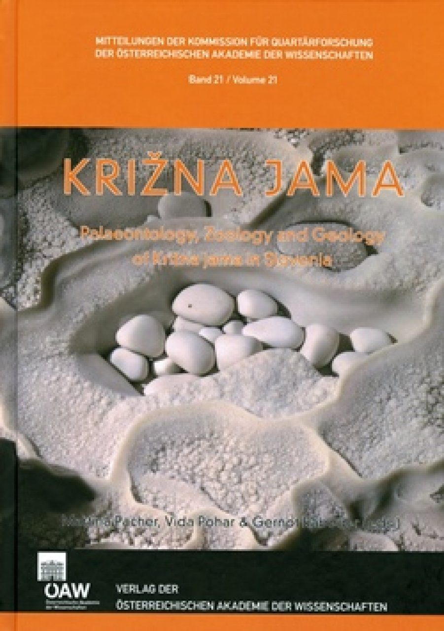 Križna Jama: Palaeontology, Zoology and Geology of Križna Jama in Slovenia