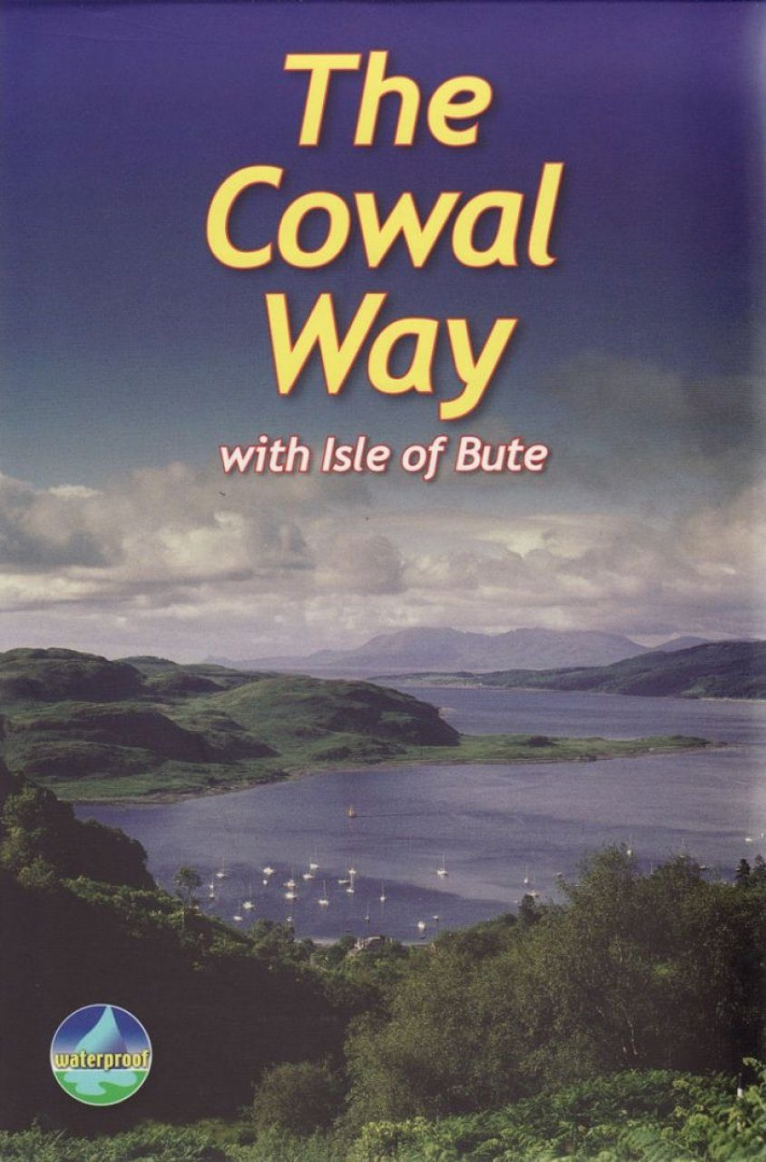 Cowal Way: With Isle of Bute
