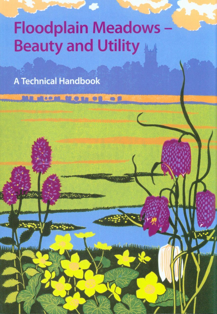 Floodplain Meadows – Beauty and Utility