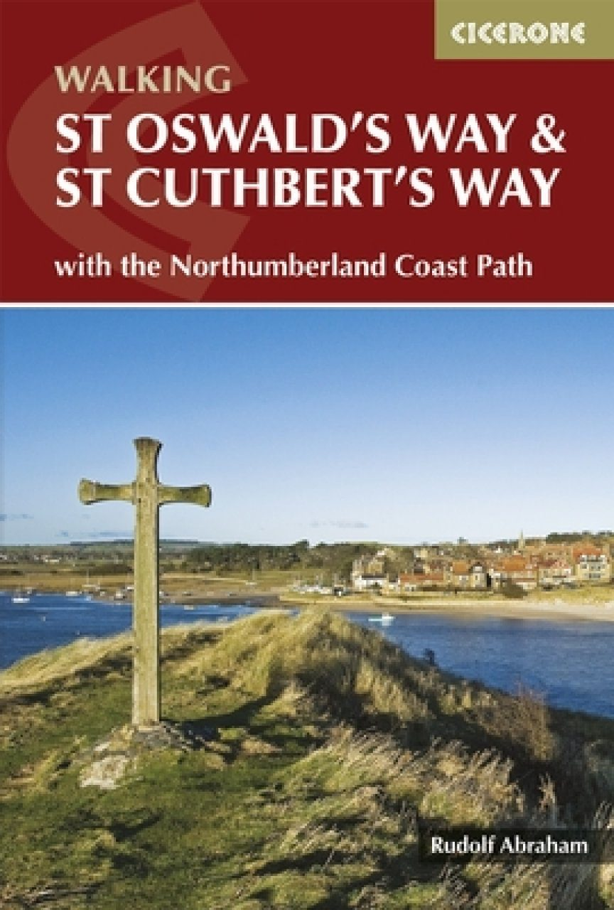 Cicerone Guides: St Oswald's Way and St Cuthbert's Way