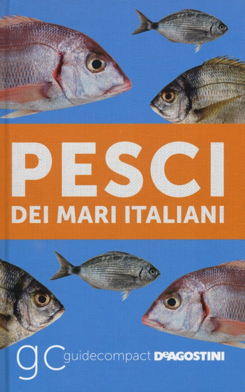 Pesci dei Mari Italiani [Marine Fish of Italian Waters]