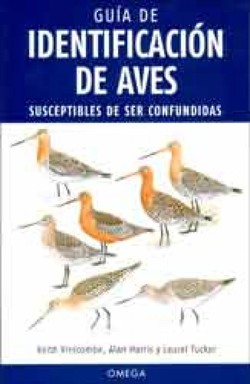 Guía de Identificación de Aves Susceptibles de ser Confundidas [The Helm Guide to Bird Identification: An In-Depth Look at Confusion Species]