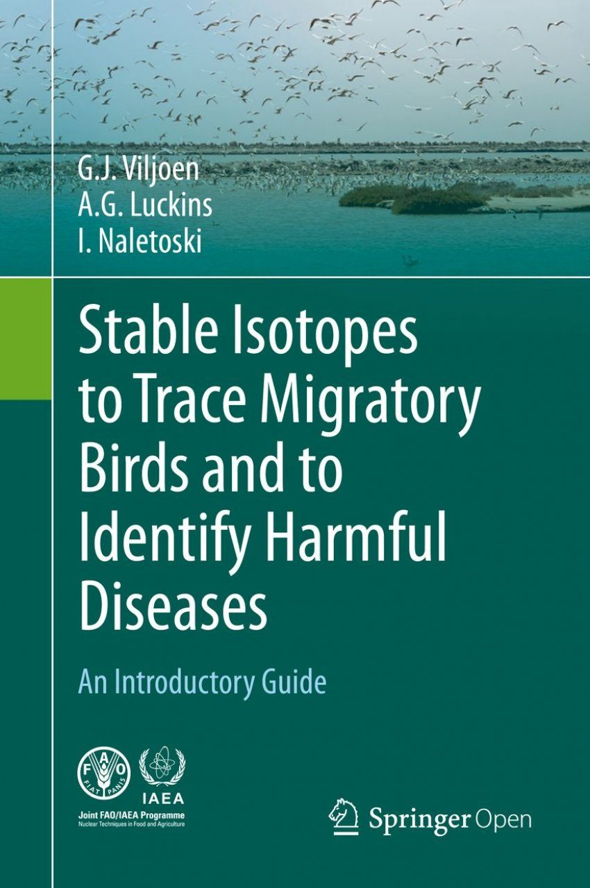 Stable Isotopes to Trace Migratory Birds and to Identify Harmful Diseases