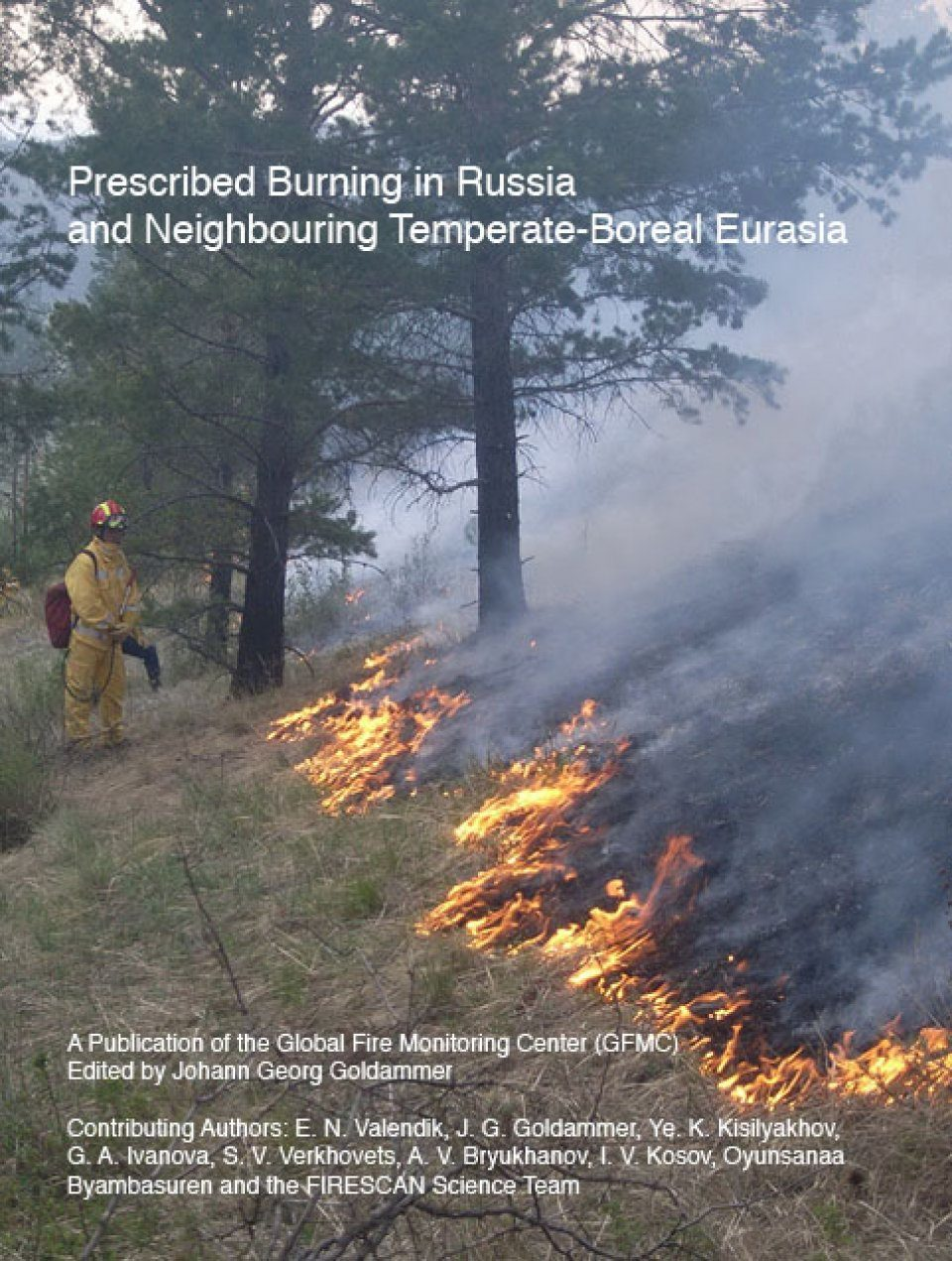 Prescribed Burning in Russia and Neighbouring Temperate-Boreal Russia