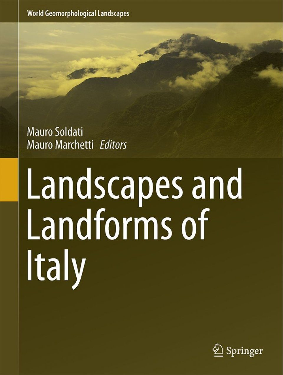 Landscapes and Landforms of Italy