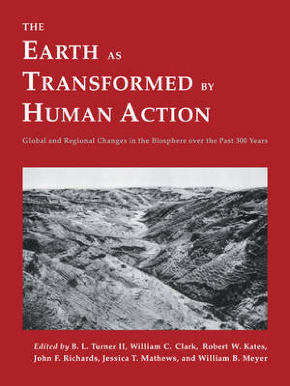 The Earth as Transformed by Human Action