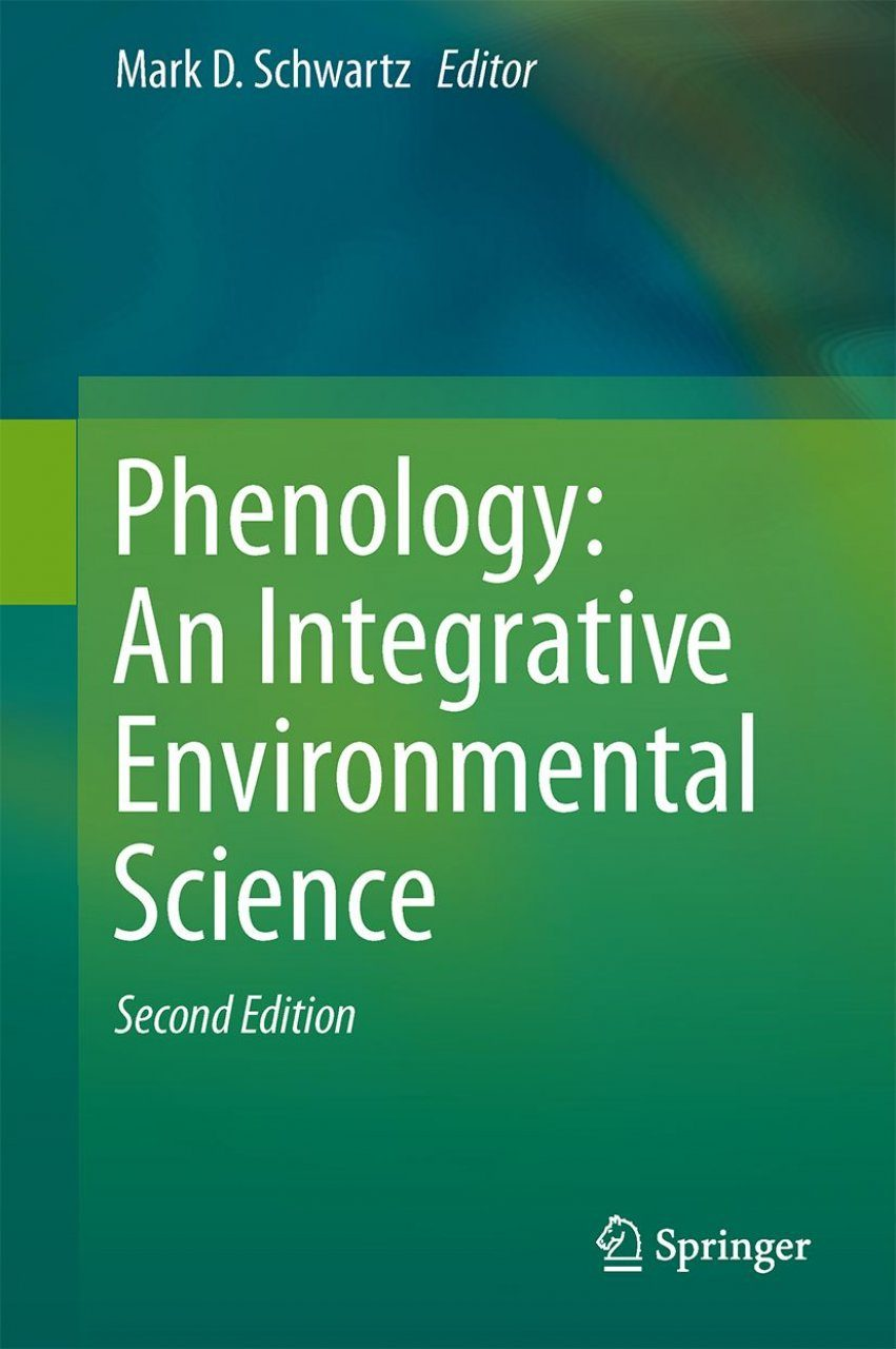 Phenology: An Integrative Environmental Science