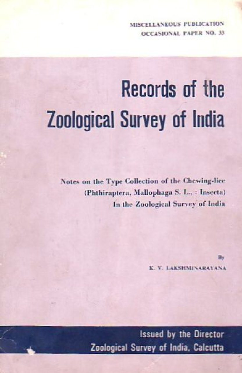 Notes on the Type Collection of the Chewinglice (Phthiraptera, Mallophaga S.L., : Insecta) in the Zoological Survey of India