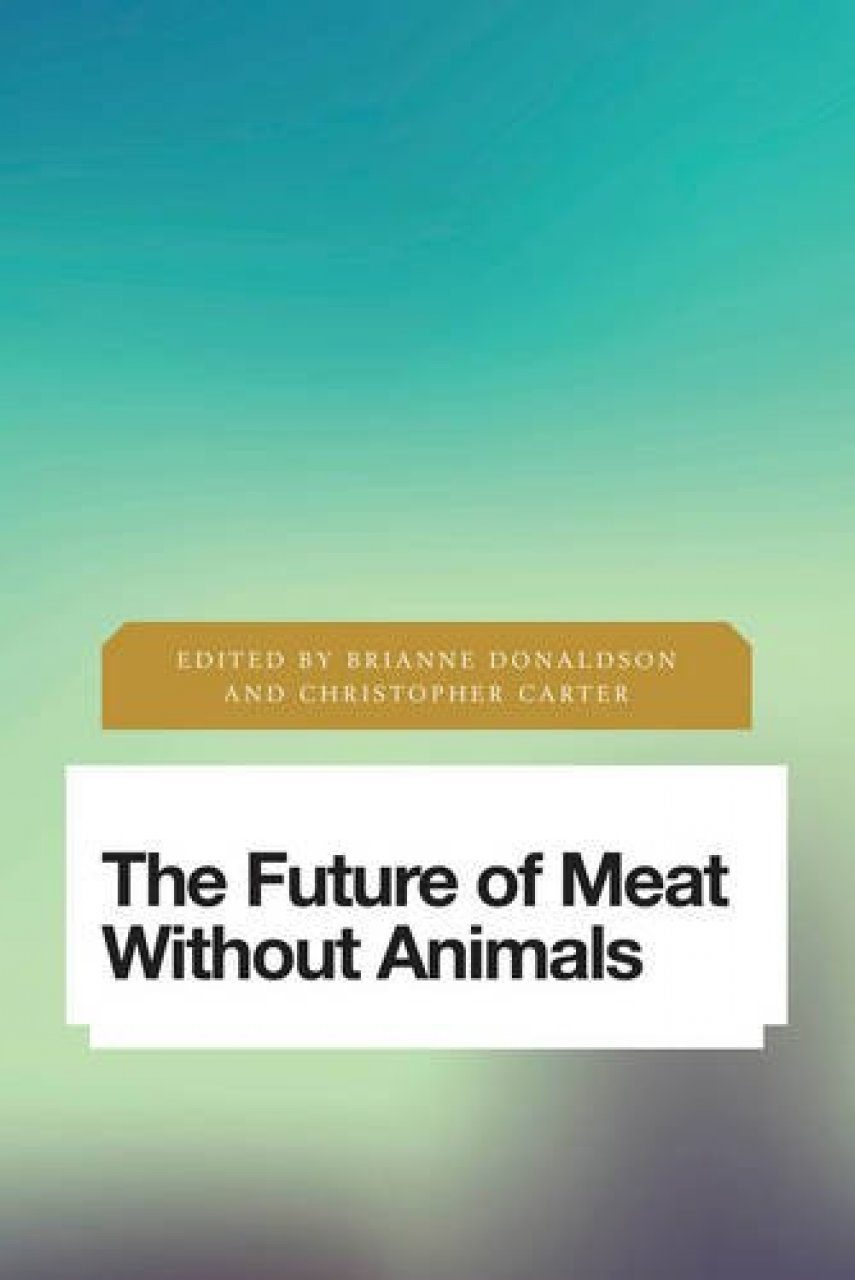 The Future of Meat Without Animals