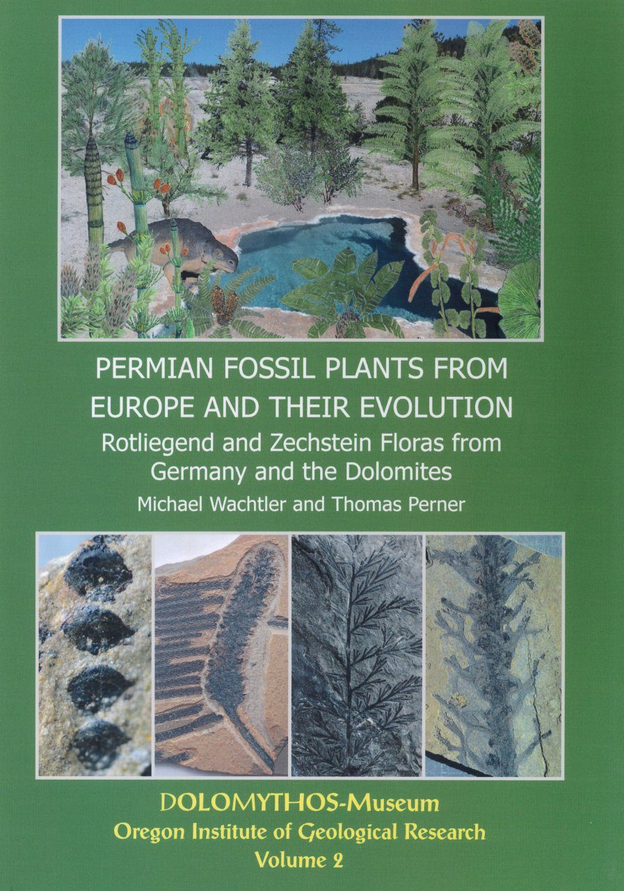 Permian Fossil Plants from Europe and their Evolution, Volume 2