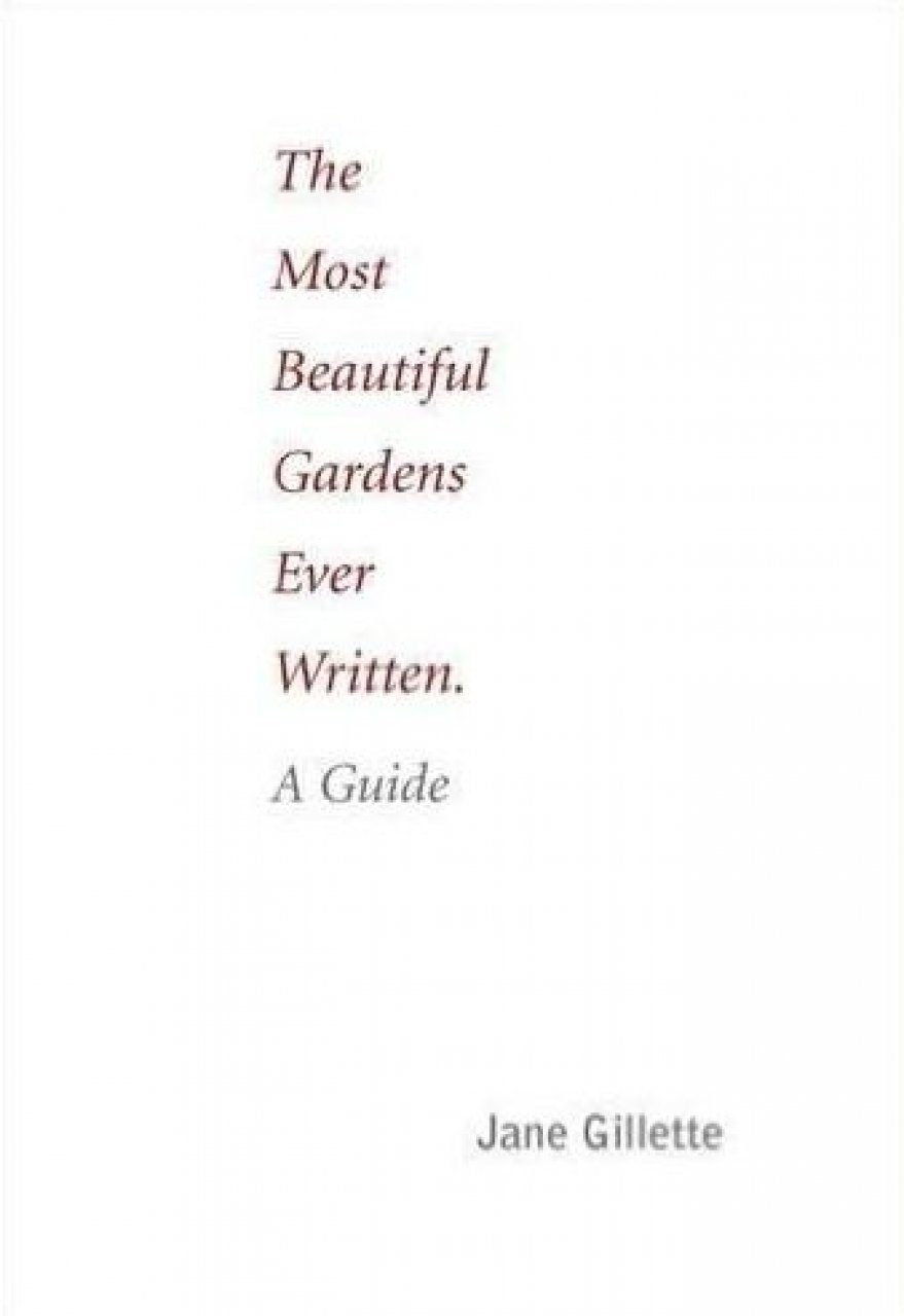 The Most Beautiful Gardens Ever Written