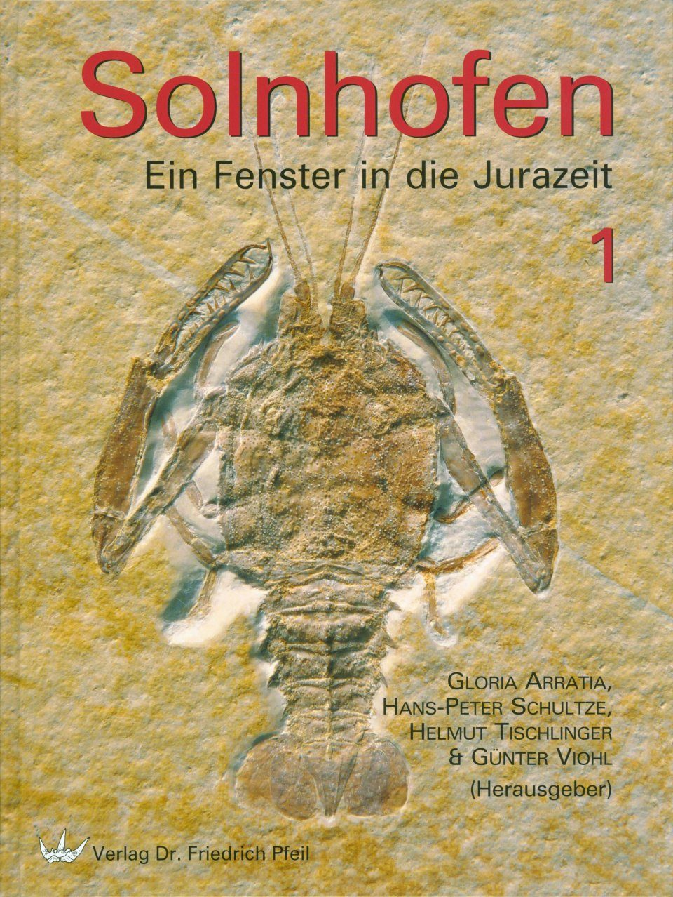 Solnhofen: Ein Fenster in die Jurazeit [Solnhofen: A Window into the Jurassic] (2-Volume Set)