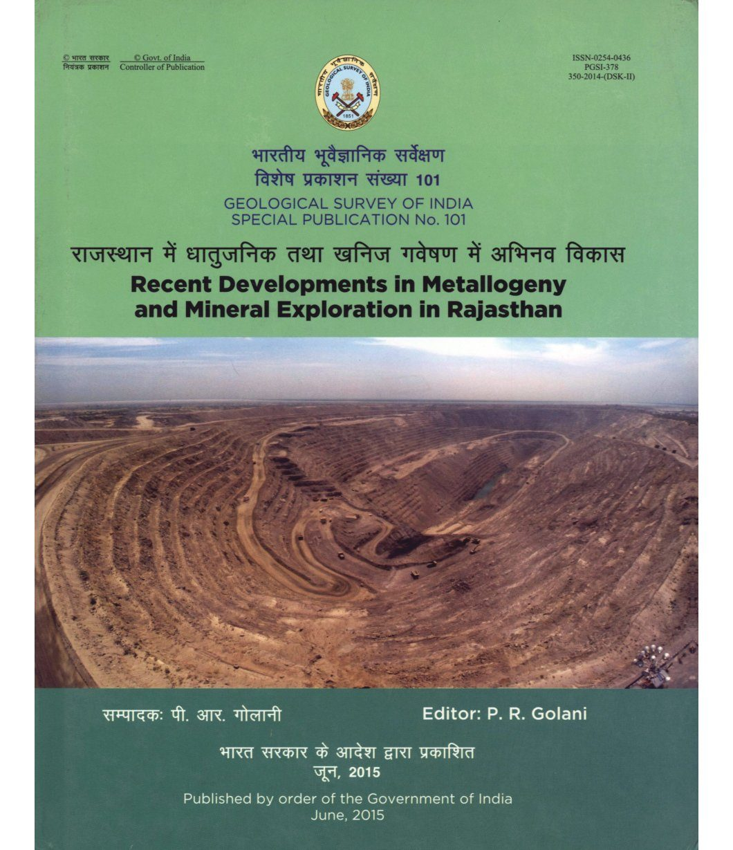 Recent Developments in Metallogeny and Mineral Exploration in Rajasthan