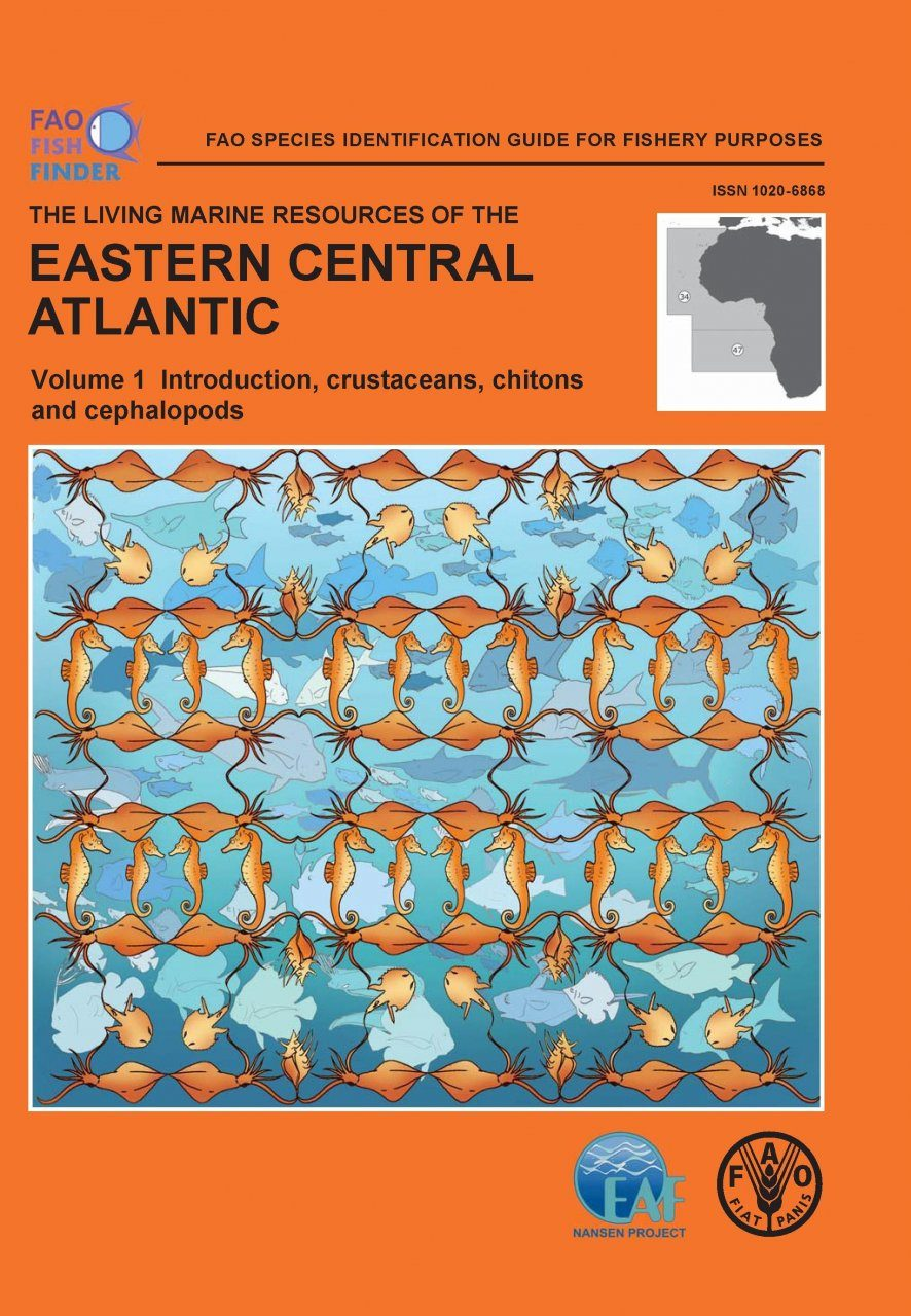 The Living Marine Resources of the Eastern Central Atlantic, Volume 1: Introduction, Crustaceans, Chitons and Cephalopods