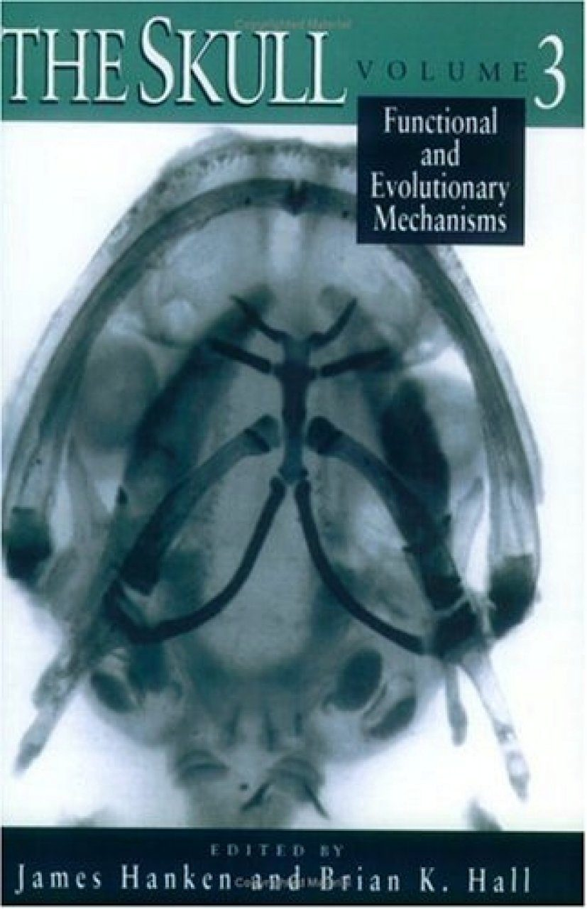 The Skull, Volume 3: Functional and Evolutionary Mechanisms