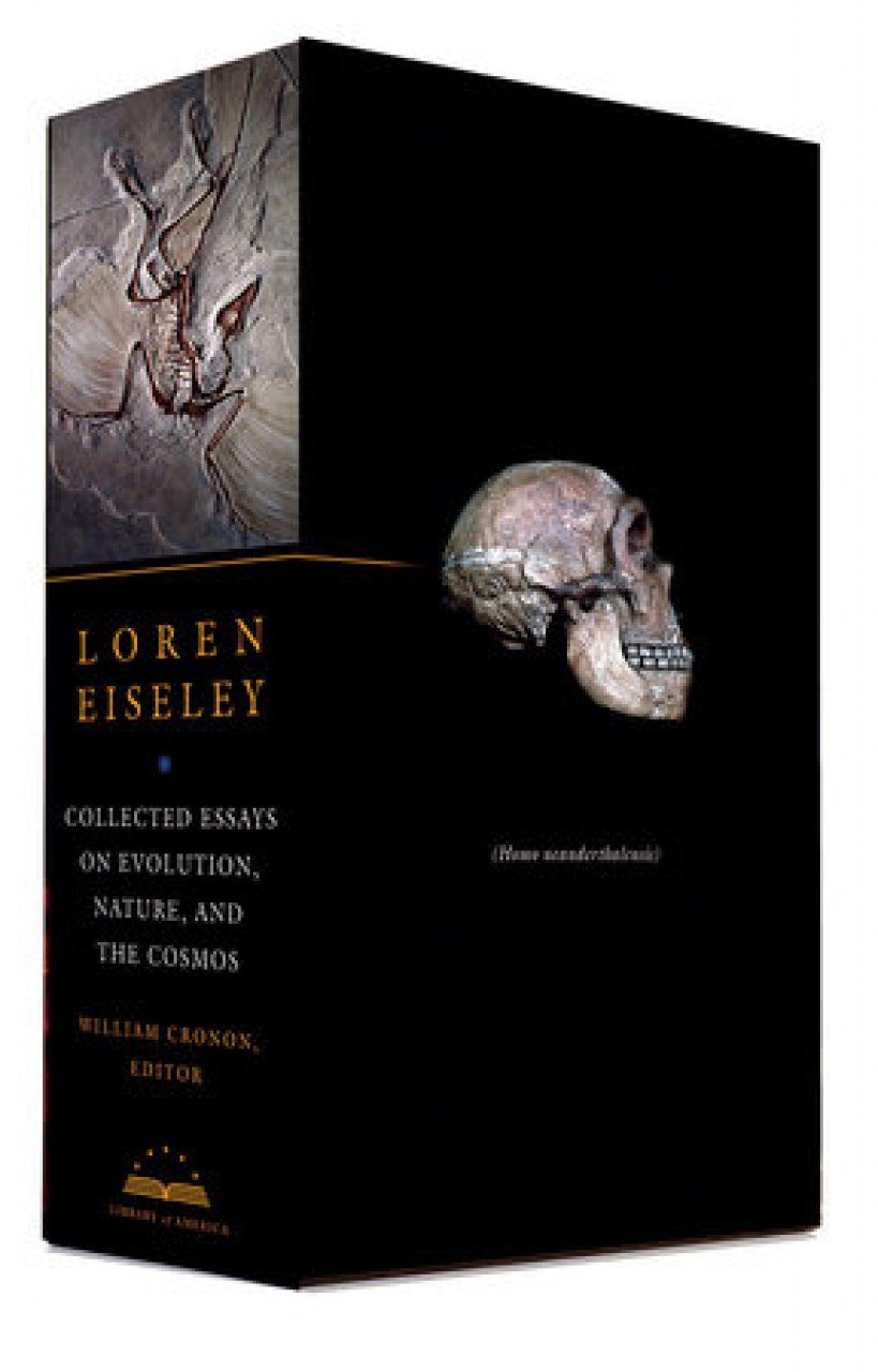 Loren Eiseley: Collected Essays on Evolution, Nature, the Cosmos (2-Volume Set)