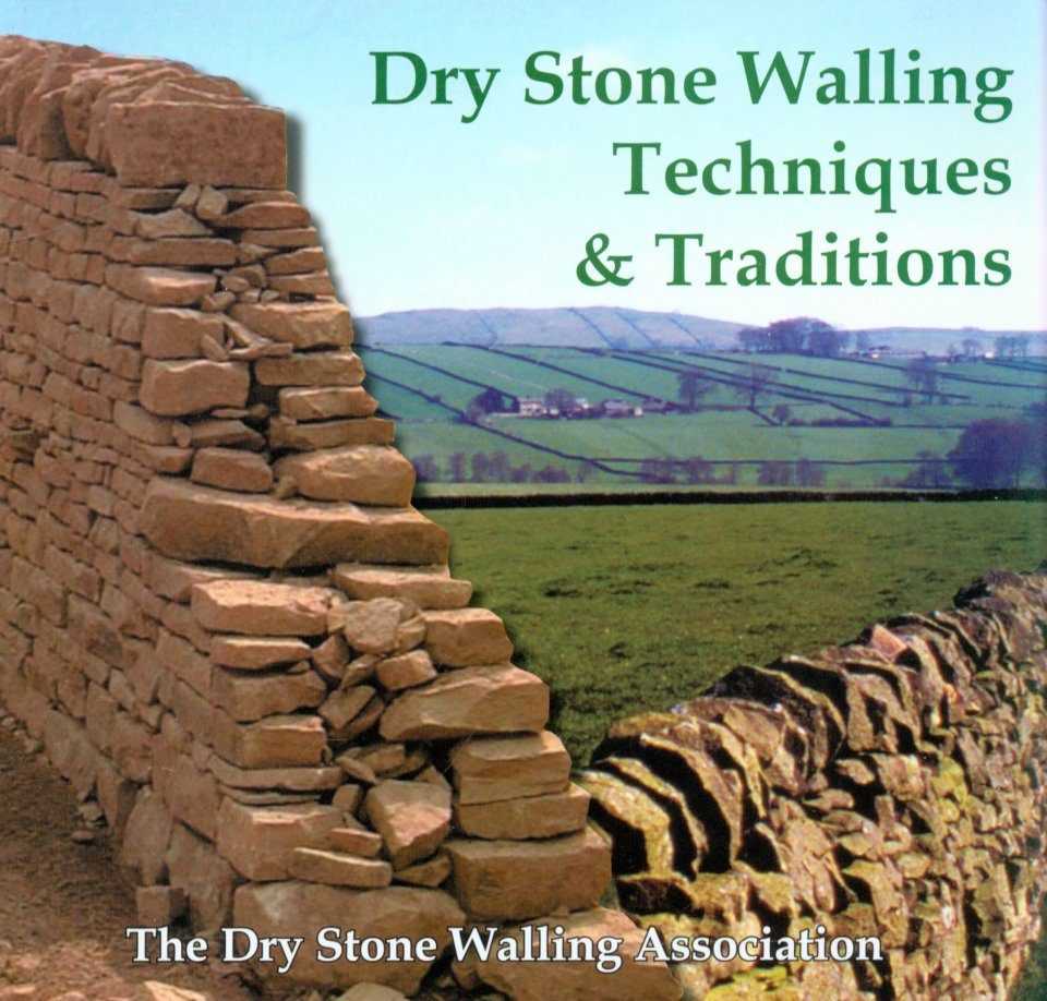 Dry Stone Walling Techniques & Traditions