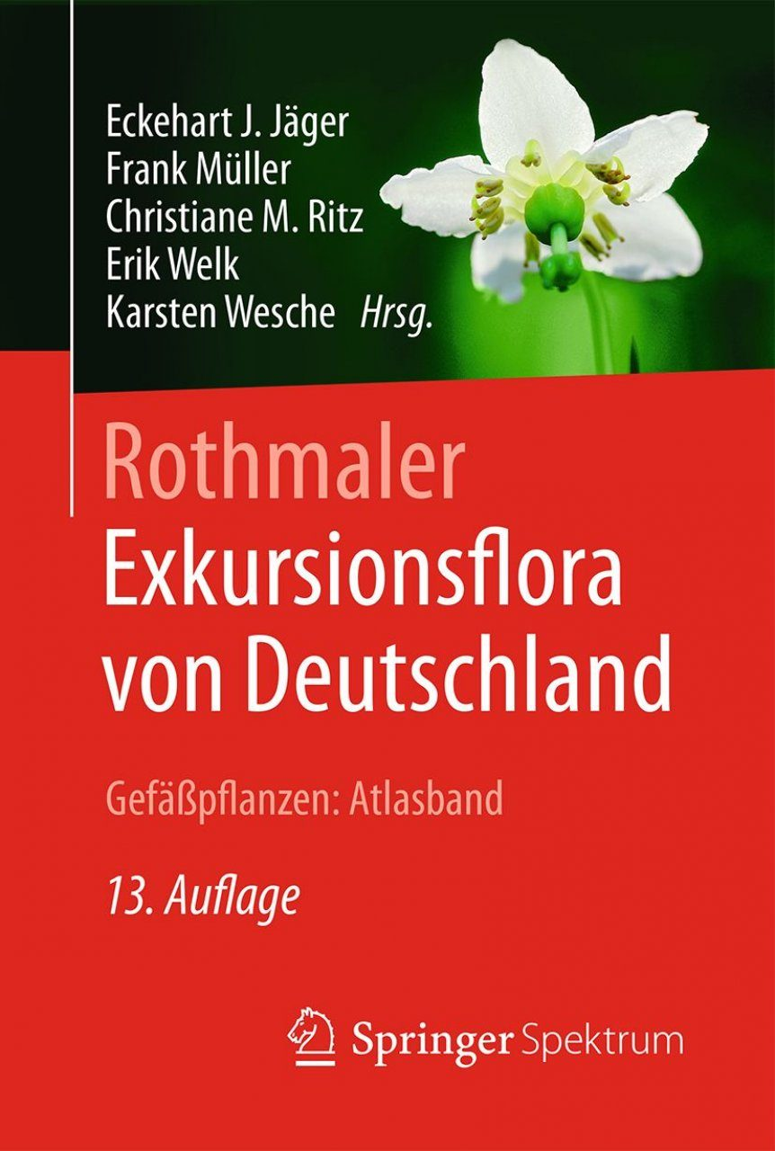 Rothmaler - Exkursionsflora von Deutschland, Band 3: Gefäßpflanzen: Atlasband [Rothmaler - Excursion Flora of Germany, Volume 3: Vascular Plants: Atlas Volume]