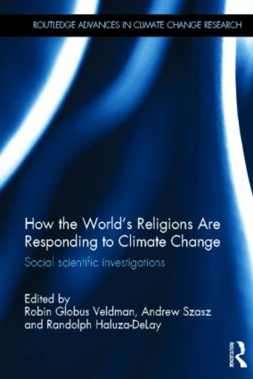 How the World's Religions are Responding to Climate Change