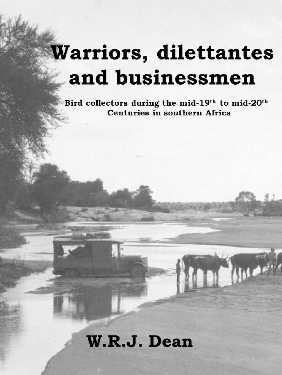 Warriors, Dilettantes & Businessmen