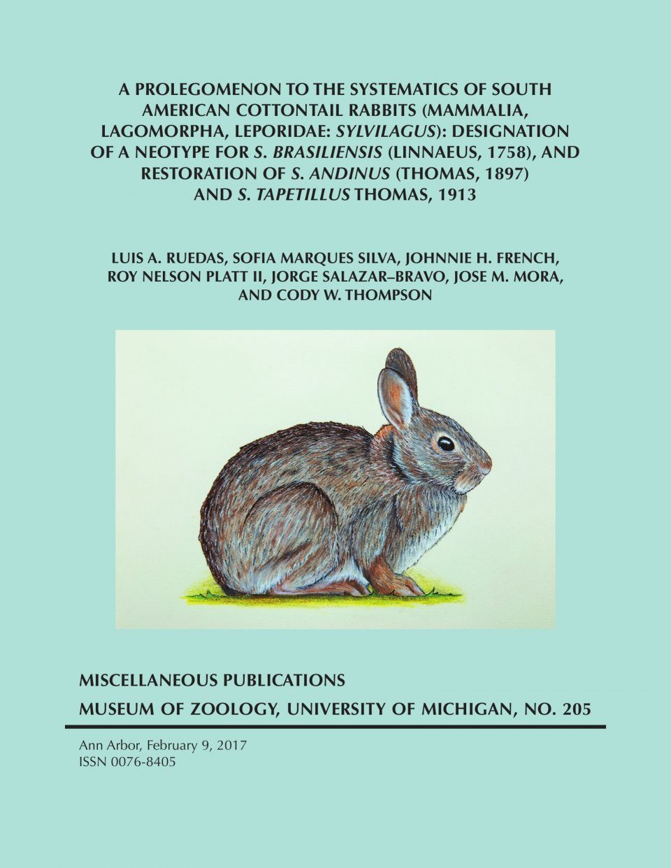 A Prolegomenon to the Systematics of South American Cottontail Rabbits (Mammalia, Lagomorpha Leporidae: Sylvilagus)
