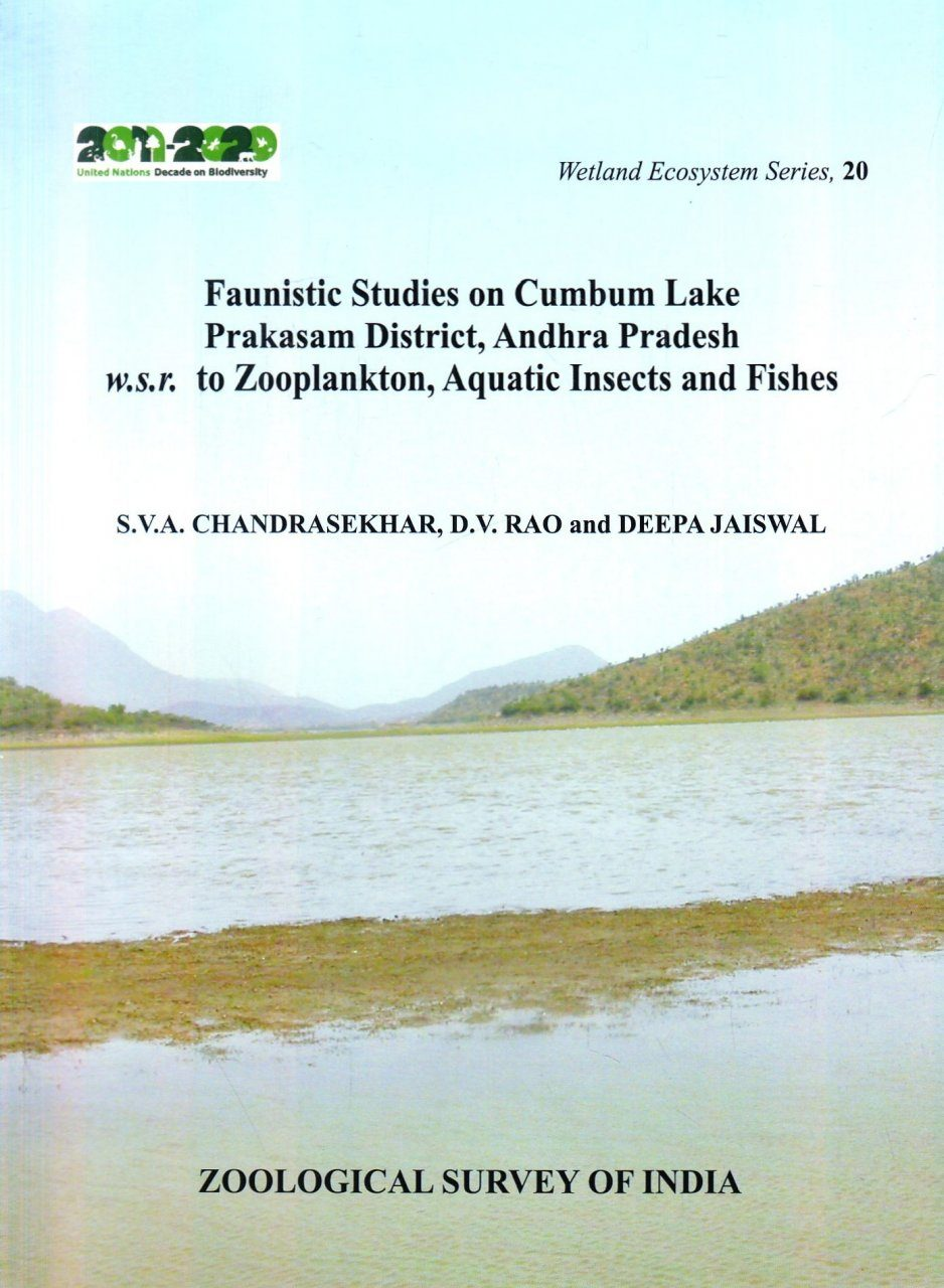 Faunistic Studies on Cumbum Lake Prakasam District, Andhra Pradesh W.S.R. to Zooplankton, Aquatic Insects and Fishes