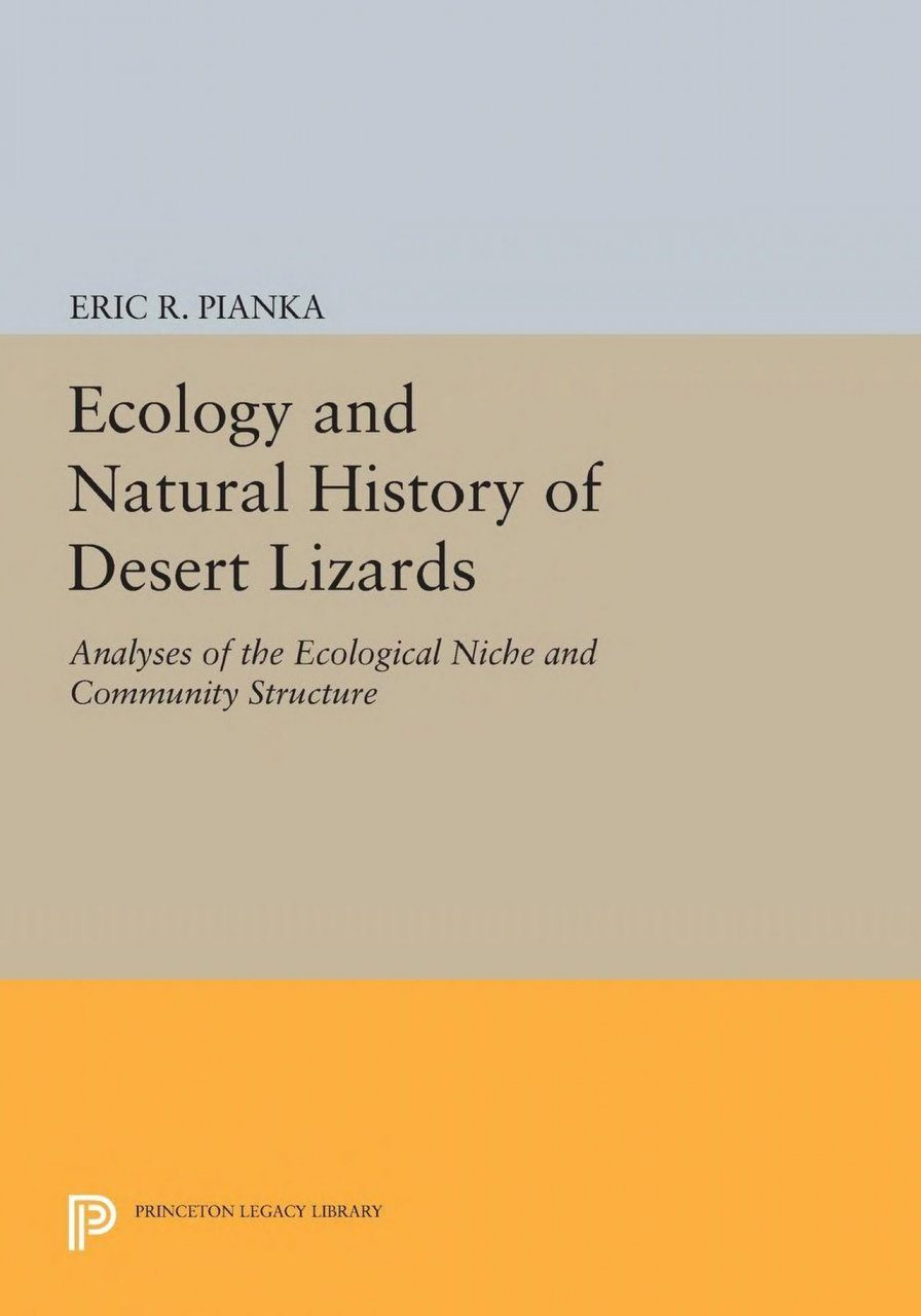 The Ecology and Natural History of Desert Lizards