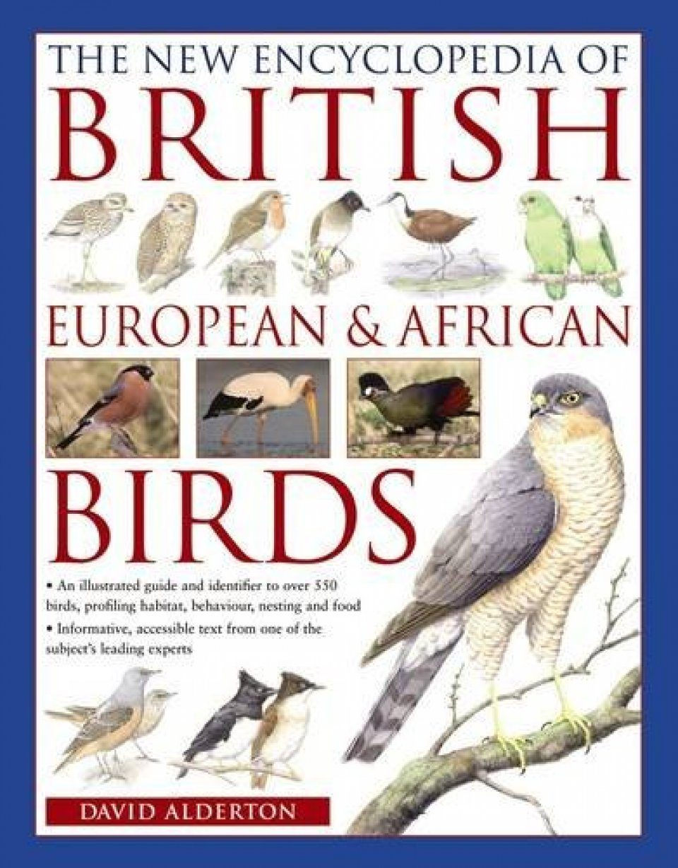 The New Encyclopedia of British, European & African Birds