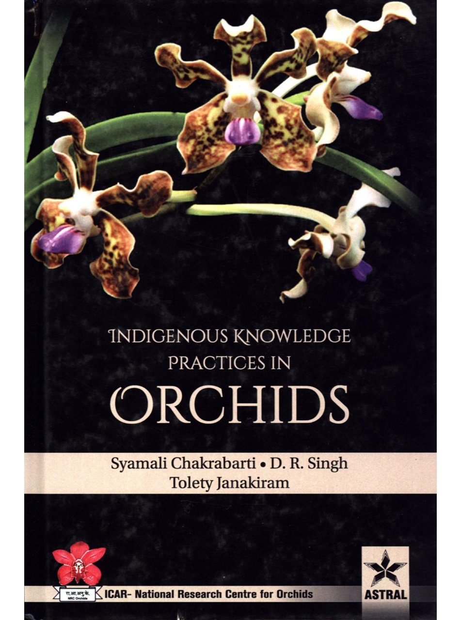 Indigenous Knowledge Practices in Orchids