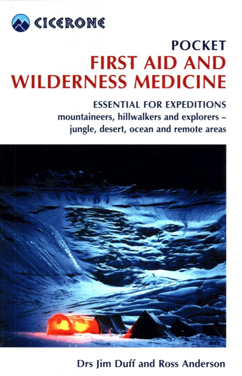 Cicerone Guides: Pocket First Aid and Wilderness Medicine
