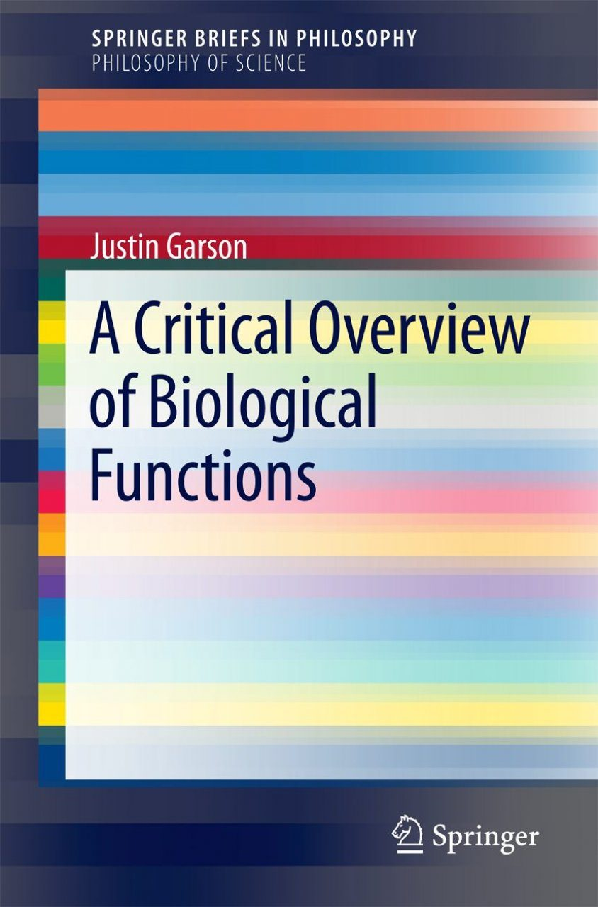 A Critical Overview of Biological Functions