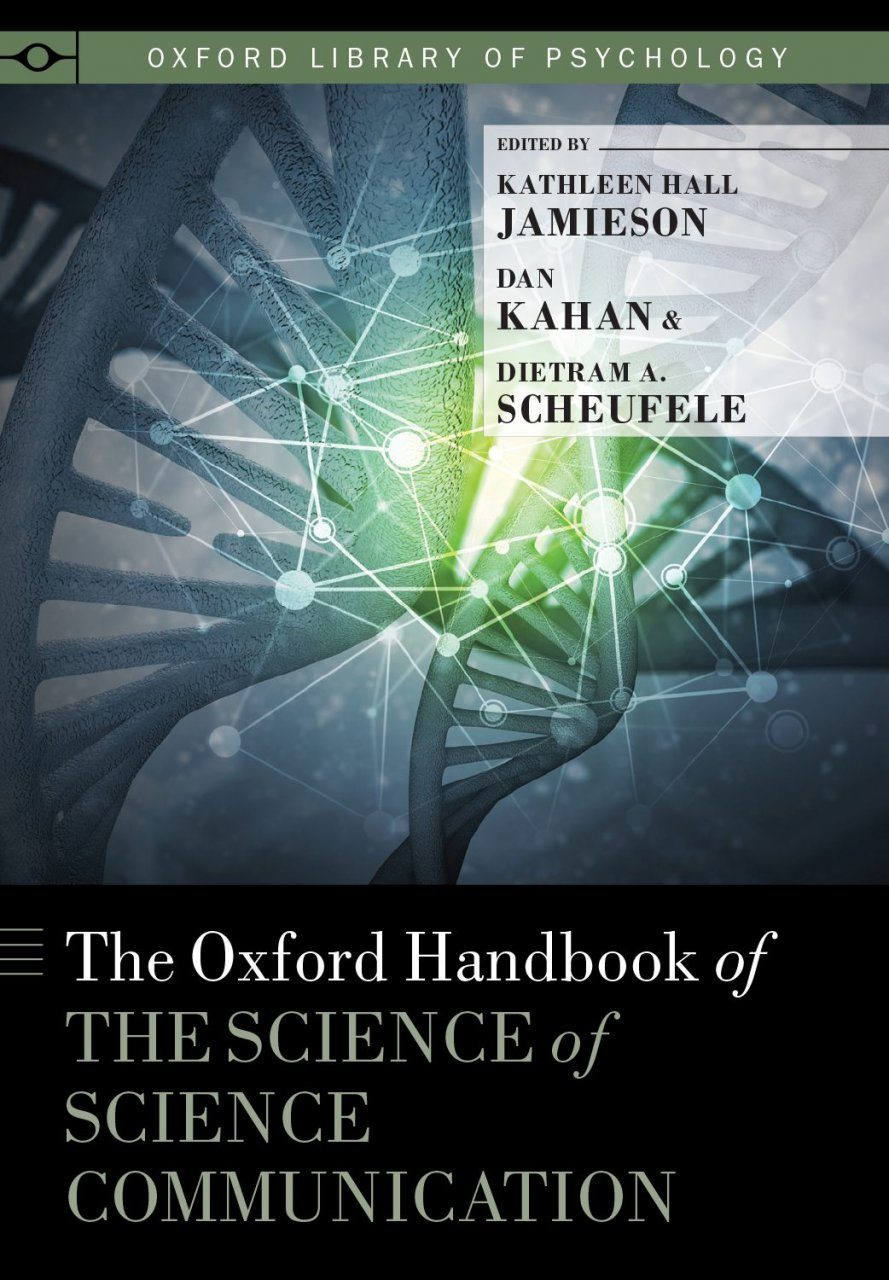 The Oxford Handbook of the Science of Science Communication