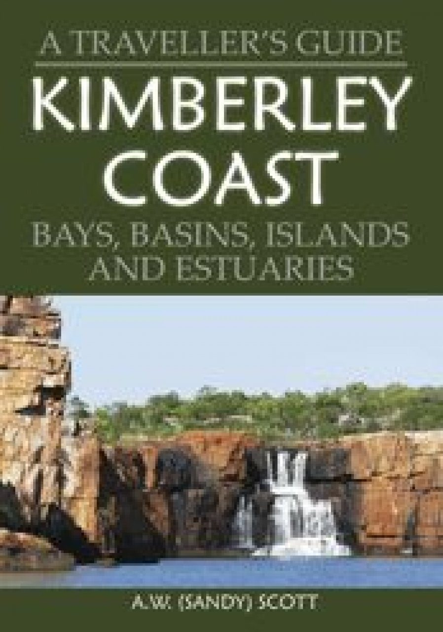 A Traveller's Guide Kimberley Coast