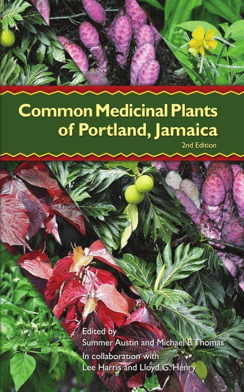 Common Medicinal Plants of Portland, Jamaica