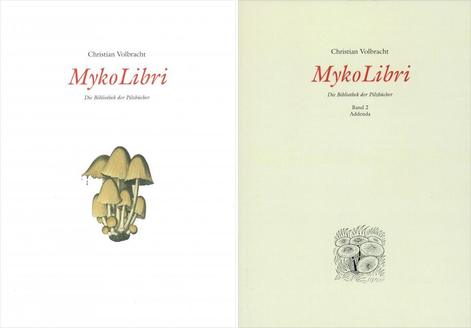 MykoLibri, die Bibliothek der Pilzbücher [The Library of Great Mushroom Books] (2-Volume Set)