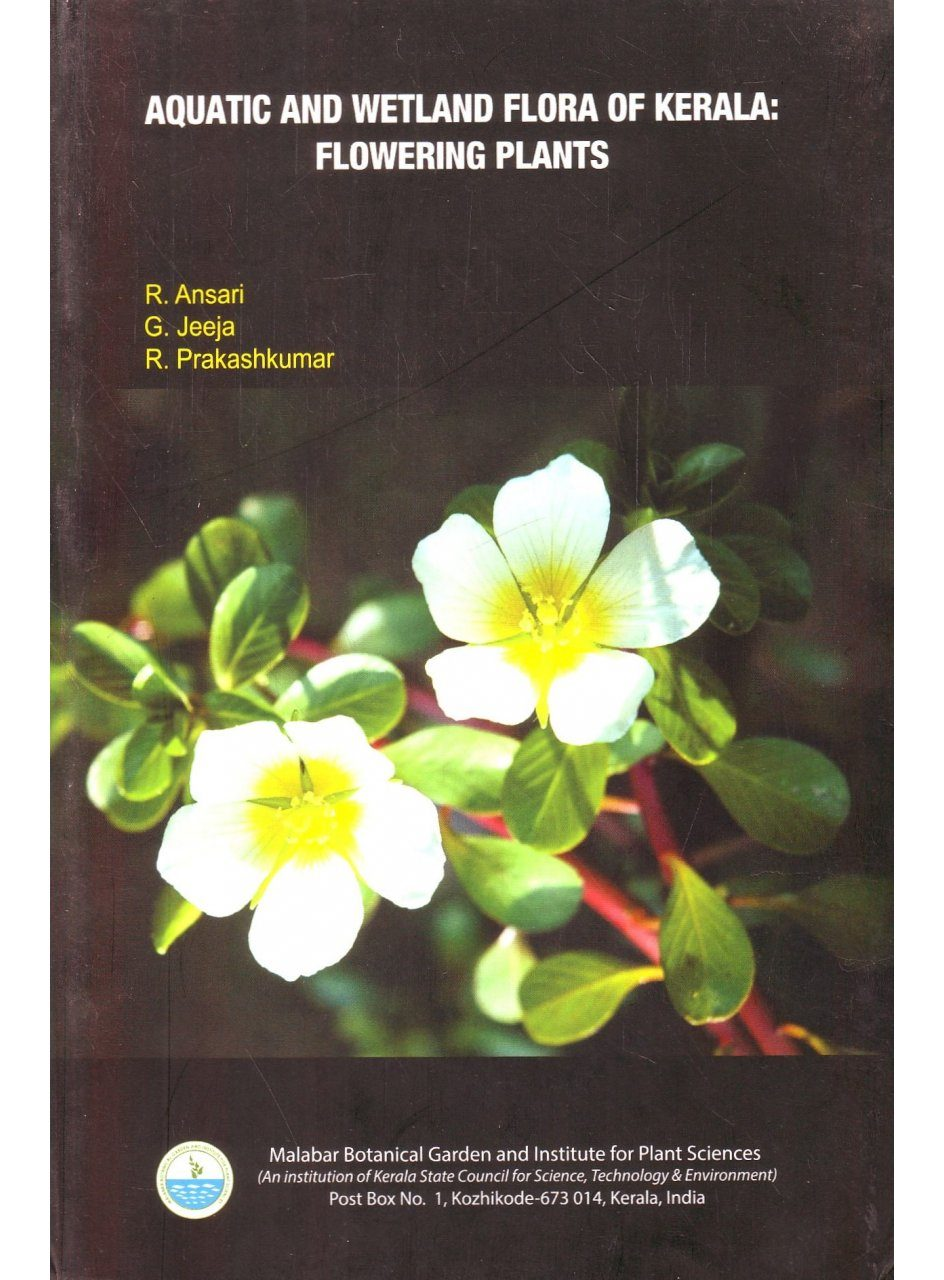 Aquatic and Wetland Flora of Kerala: Flowering Plants