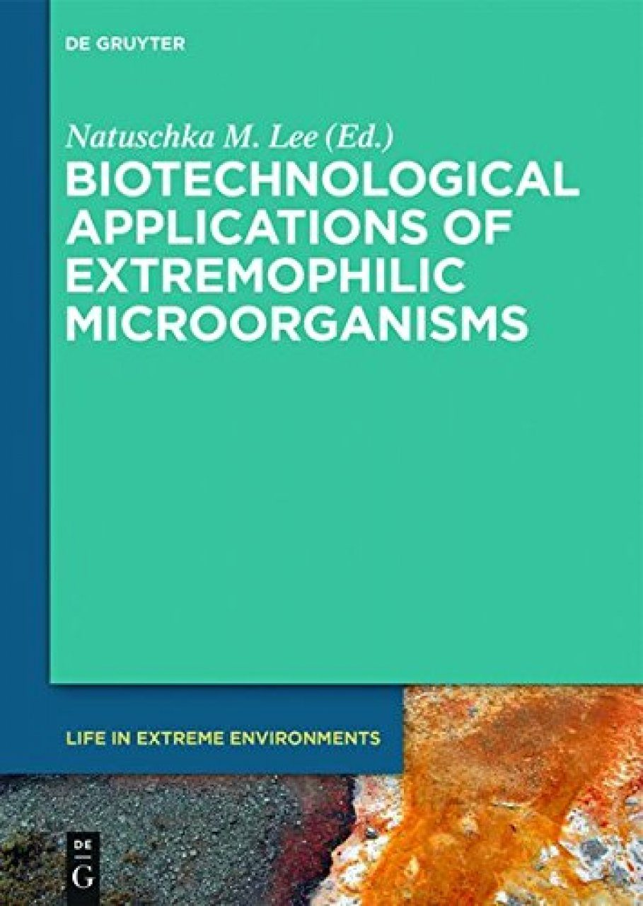 Biotechnological Applications of Extremophilic Microorganisms