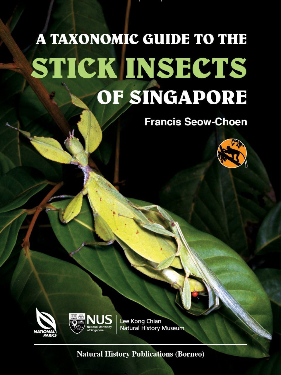A Taxonomic Guide to the Stick Insects of Singapore