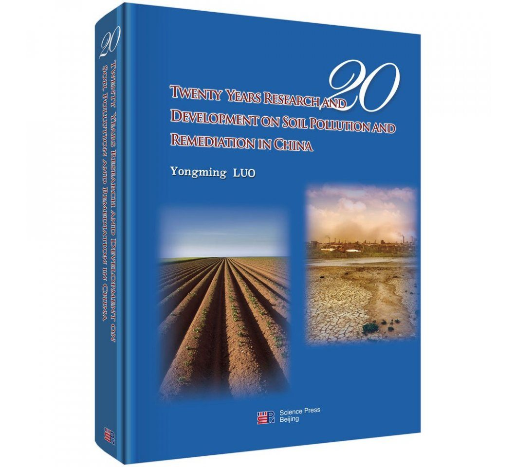 Twenty Years Research and Development on Soil Pollution and Remediation in China