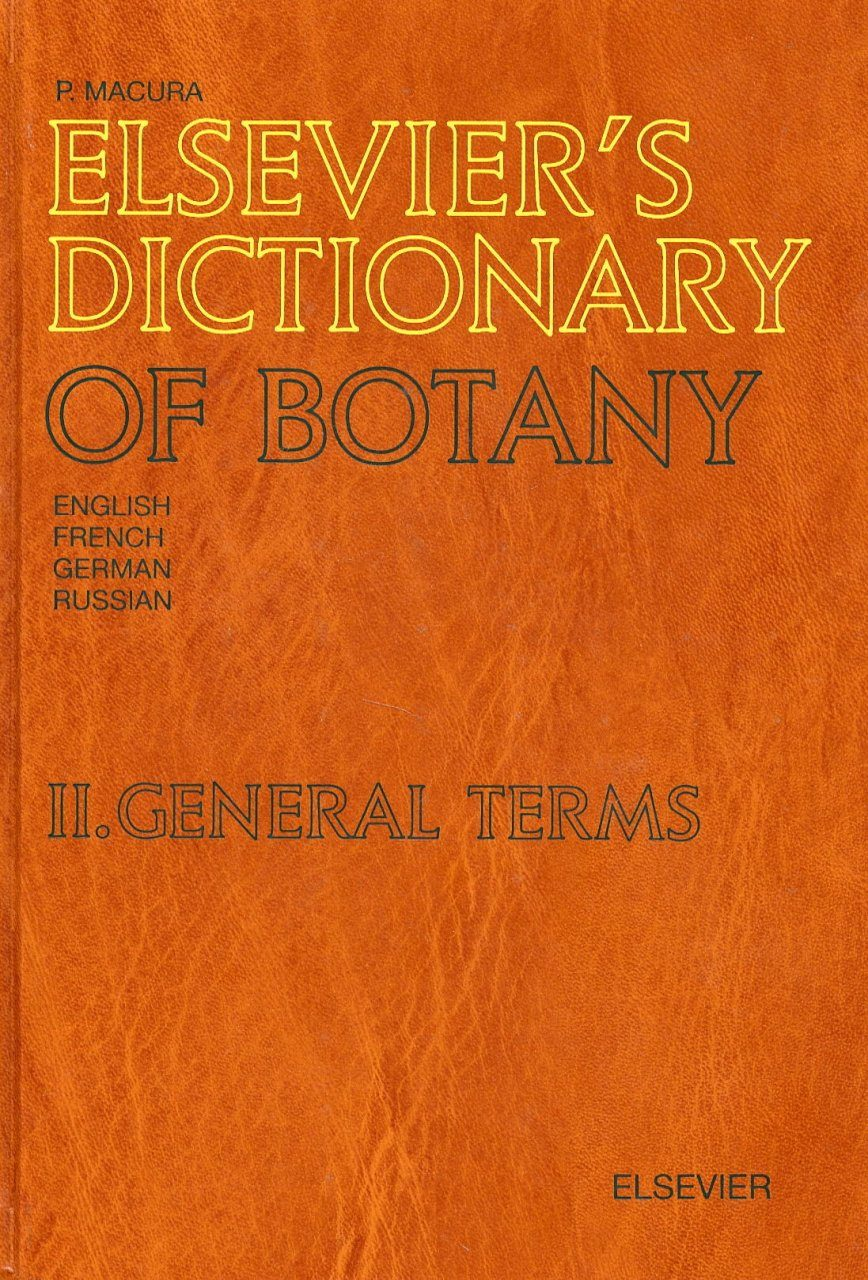 Elsevier's Dictionary of Botany, Volume 2: General Terms