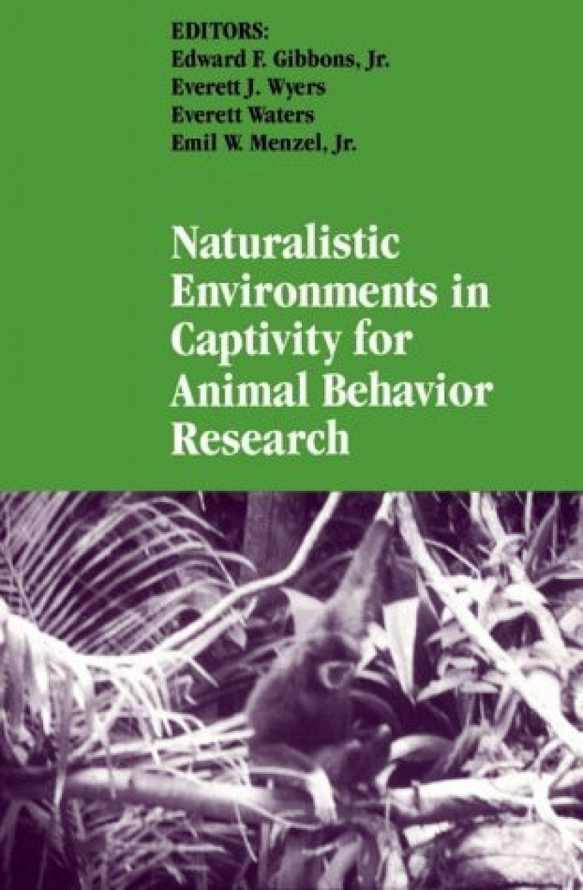 Naturalistic Environments in Captivity for Animal Behaviour Research