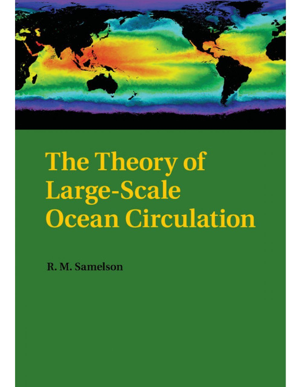 The Theory of Large-Scale Ocean Circulation