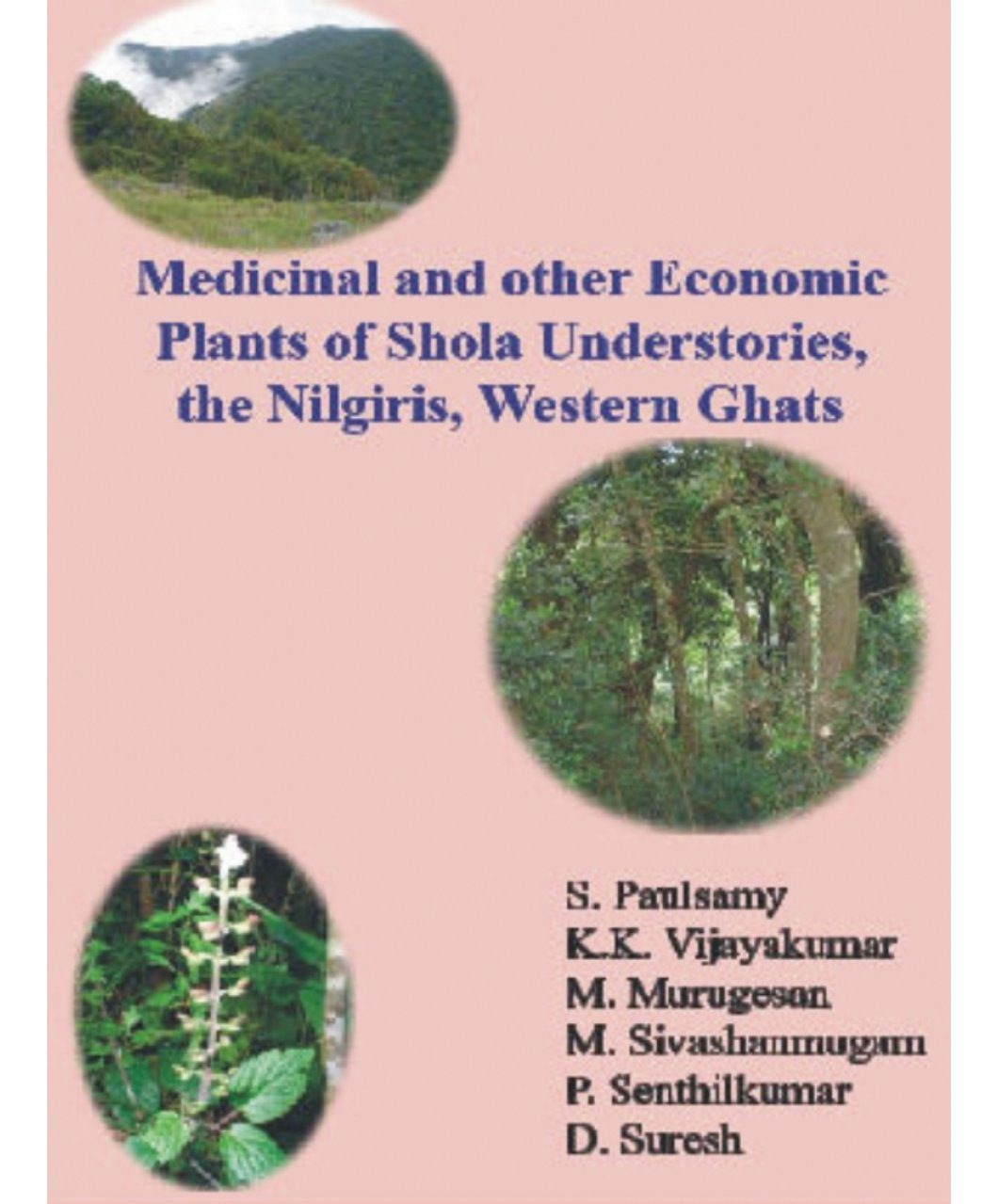 Medicinal and Other Economic Plants of Shola Understories, the Nilgiris, Western Ghats