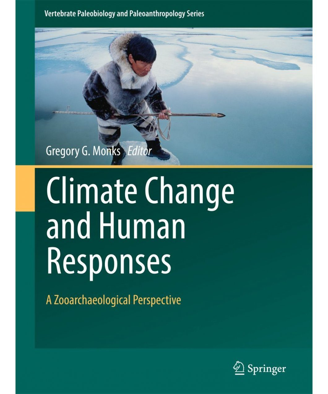 Climate Change and Human Responses