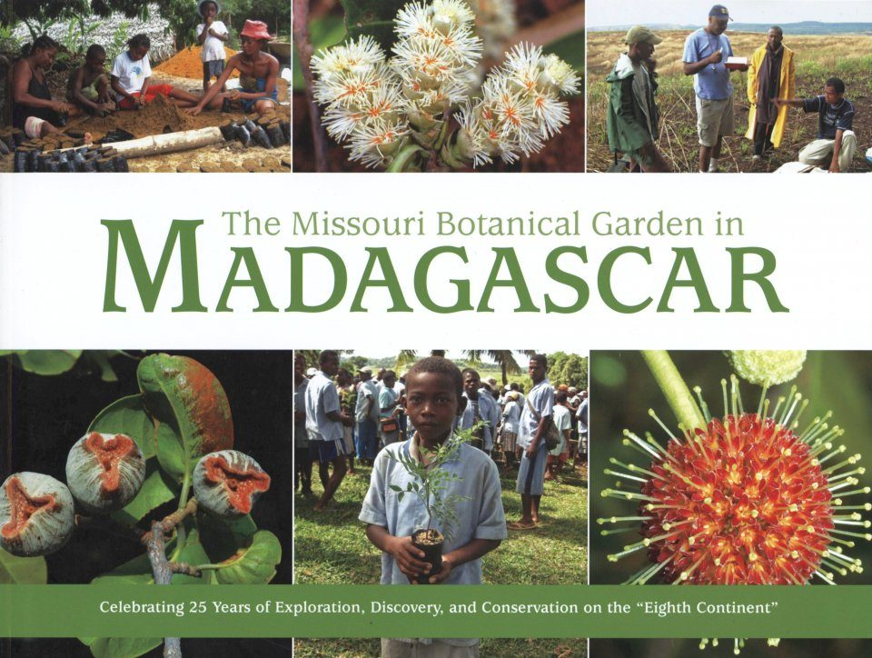 The Missouri Botanical Garden in Madagascar