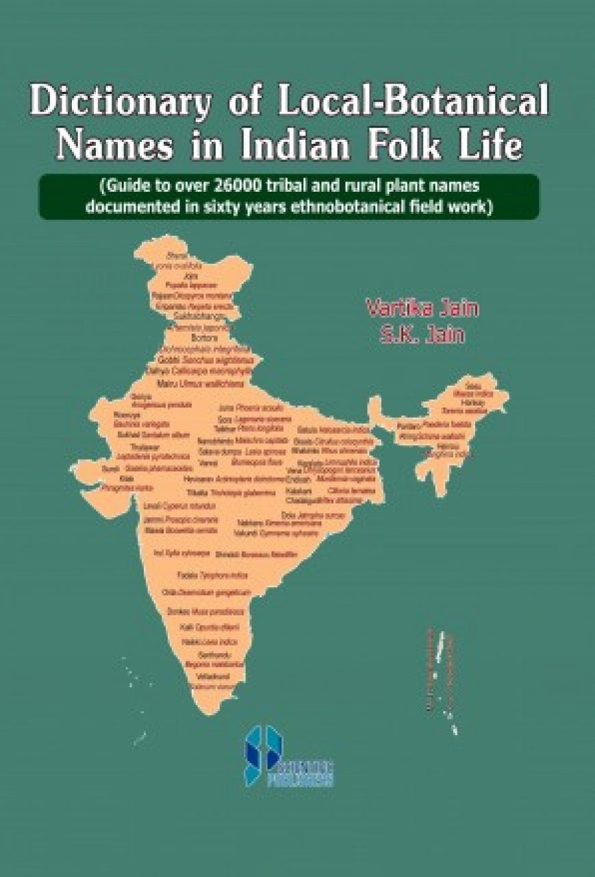 Dictionary of Local Botanical Names in Indian Folk Life