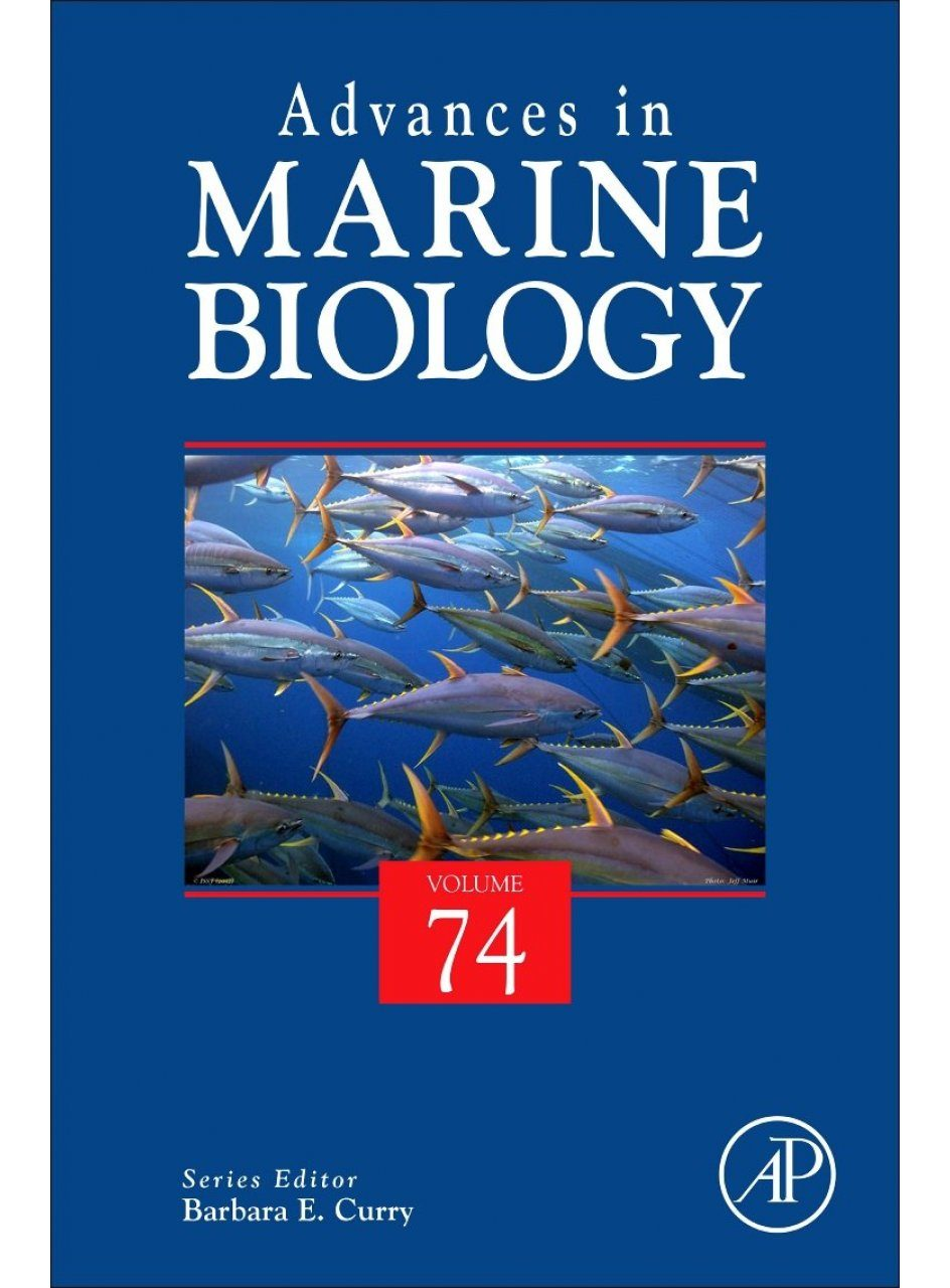 Advances in Marine Biology, Volume 74