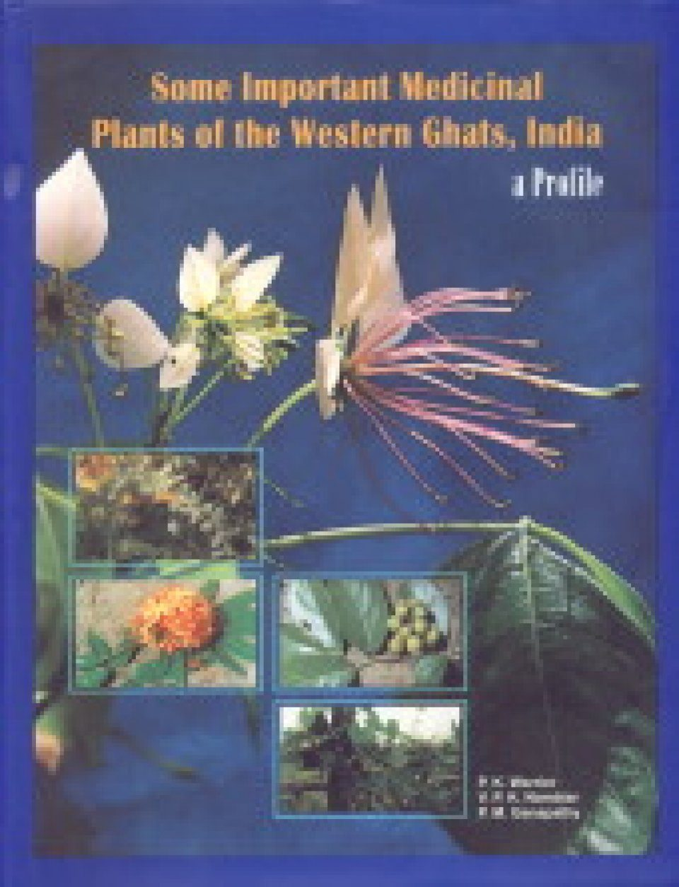 Some Important Medicinal Plants of the Western Ghats, India