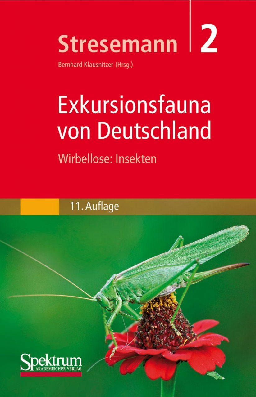 Stresemann Exkursionsfauna von Deutschland, Band 2: Wirbellose: Insekten [Stresemann Excursion Fauna of Germany, Volume 2: Invertebrates: Insects]